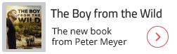 The Boy from the Wild - the new book from Peter Meyer